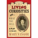 Living Curiosities or What You WIll (ebook)