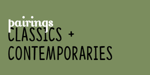 pairings: classics and contemporaries