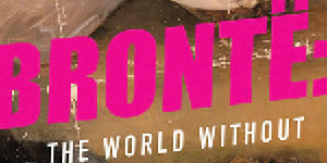 Bronte: The World Without
