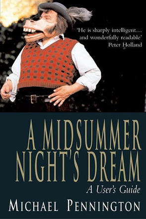 A Midsummer Night's Dream - A User's Guide