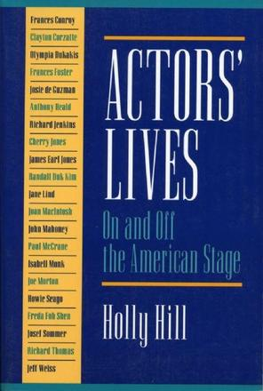 Actors' Lives - On and Off the American Stage