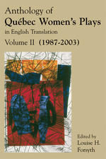 Anthology of Quebec Women's Plays in English Translation Volume Two