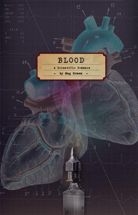 Blood - A Scientific Romance