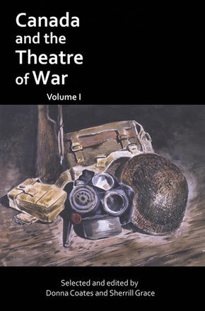Canada and the Theatre of War: Volume One