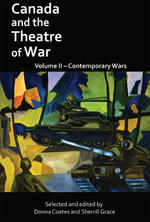 Canada and the Theatre of War: Volume Two