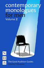 Contemporary Monologues for Men: Volume 2