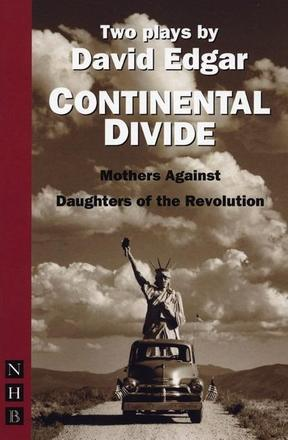 Continental Divide - Daughters of the Revolution and Mothers Against