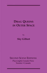 Drag Queens in Outer Space
