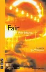 Fair & Felt Effects