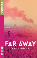 Far Away (Donmar Edition)