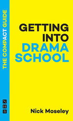 Getting into Drama School