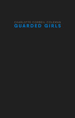 Guarded Girls
