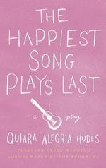 Happiest Song Plays Last