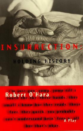 Insurrection: Holding History