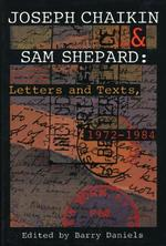 Joseph Chaikin & Sam Shepard: Letters and Texts, 1