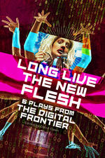 Long Live the New Flesh
