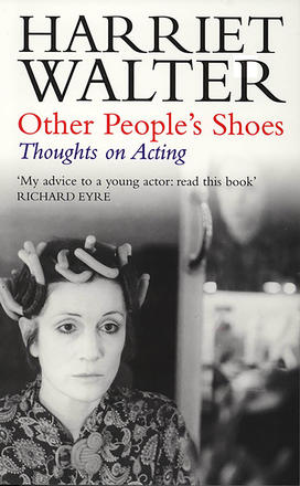 Other People's Shoes - Thoughts on Acting