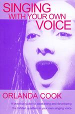 Singing With Your Own Voice