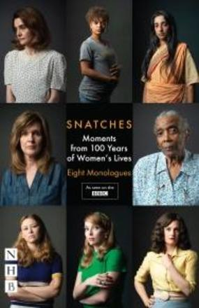 Snatches - Moments from 100 Years of Women's Lives