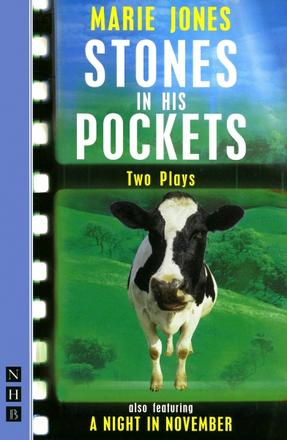 Stones in His Pockets & A Night In November - Two Plays