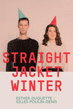 Straight Jacket Winter