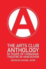 The Arts Club Anthology
