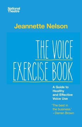 The Voice Exercise Book - A Guide to Healthy and Effective Voice Use