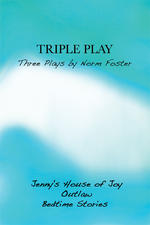 Triple Play: Three Plays by Norm Foster