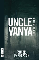 Uncle Vanya (Chekhov/McPherson)