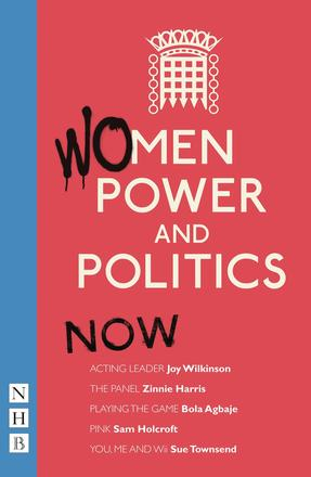 Women, Power and Politics: Now