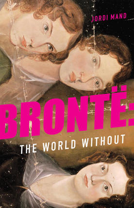 Cover of Bronte: The World Without